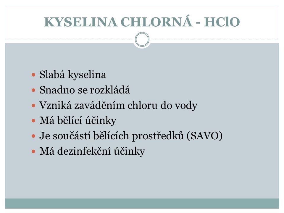 KYSELINA CHLORNÁ - HClO