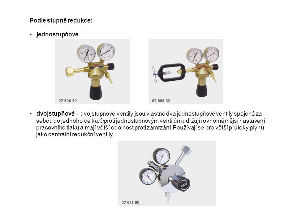 Podle stupně redukce: jednostupňové. dvojstupňové – dvojstupňové ventily jsou vlastně dva jednostupňové ventily spojené za.