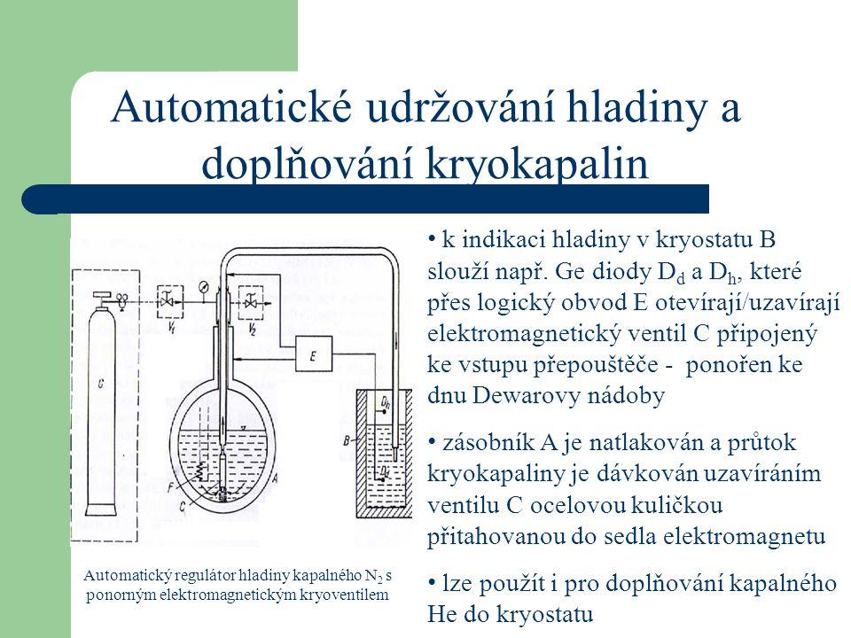 Automatické udržování hladiny a doplňování kryokapalin