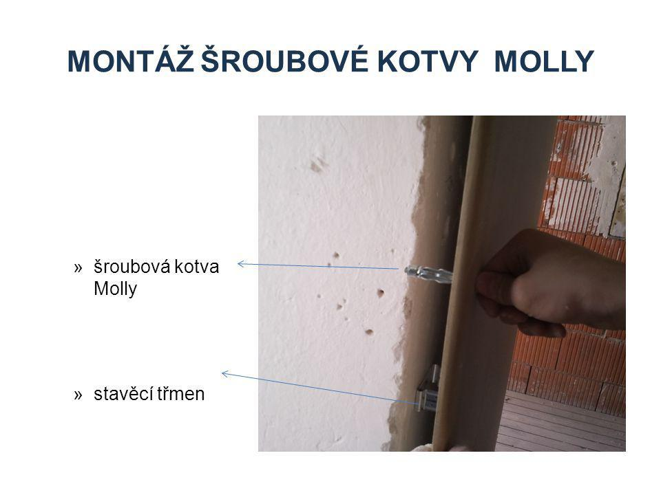 Montáž Šroubové kotvy Molly
