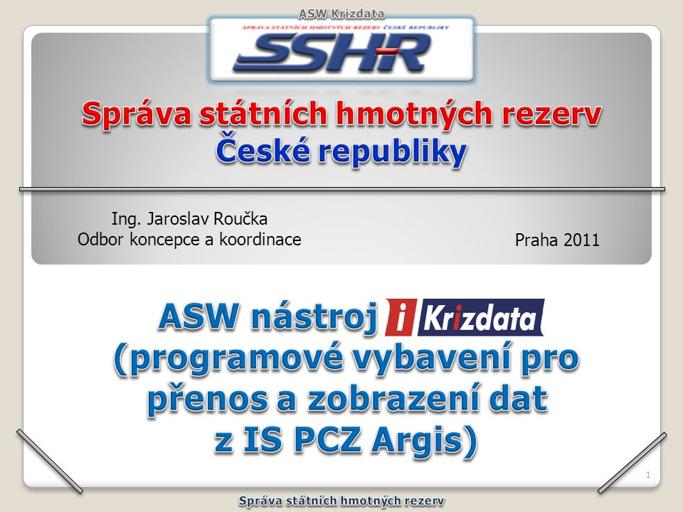 (programové vybavení pro přenos a zobrazení dat z IS PCZ Argis)
