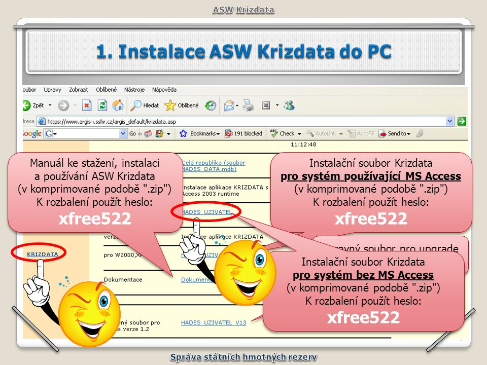 1. Instalace ASW Krizdata do PC