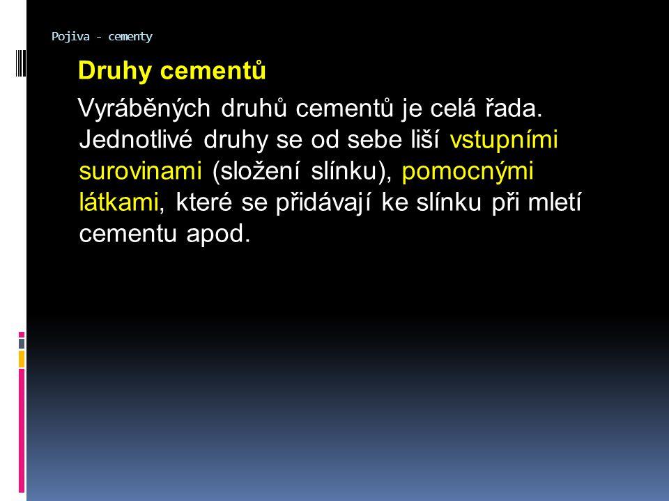 Pojiva - cementy