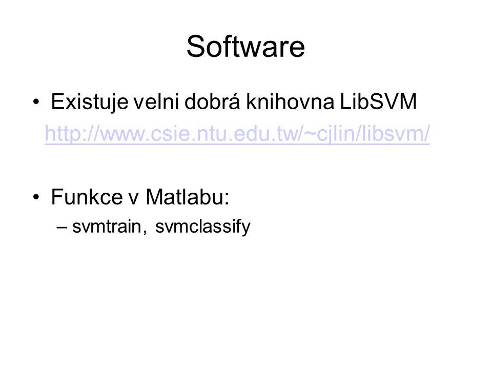 Software Existuje velni dobrá knihovna LibSVM