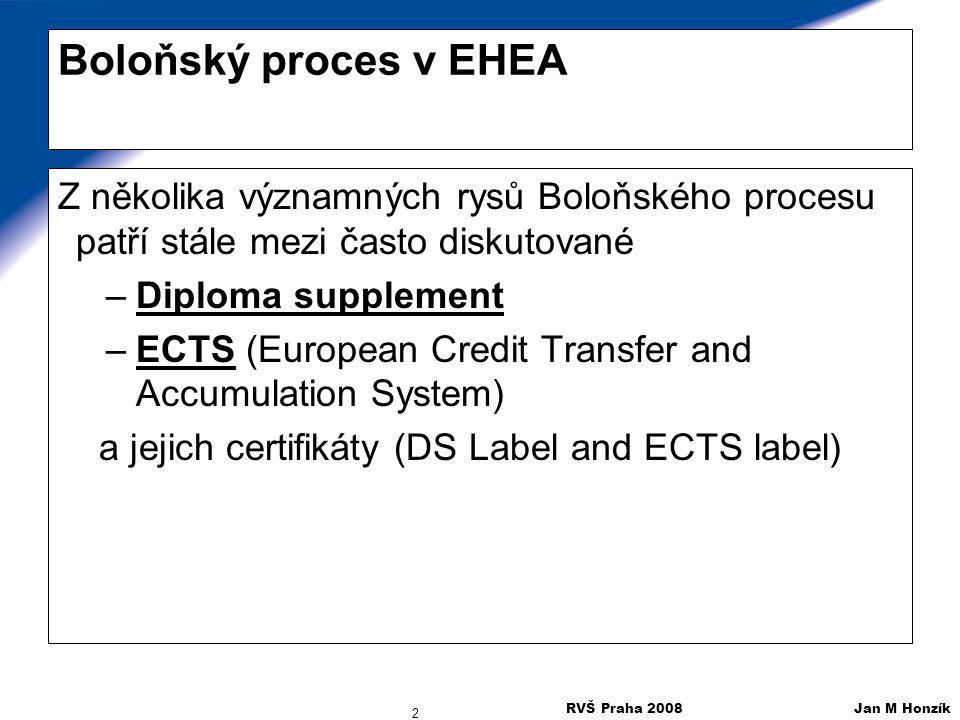 Boloňský proces v EHEA Z několika významných rysů Boloňského procesu patří stále mezi často diskutované.