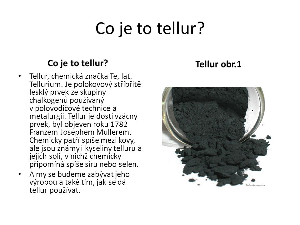Co je to tellur Co je to tellur Tellur obr.1