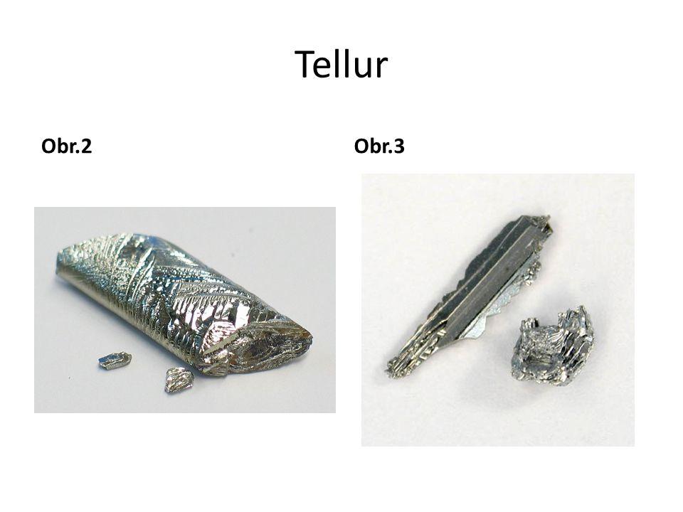 Tellur Obr.2 Obr.3