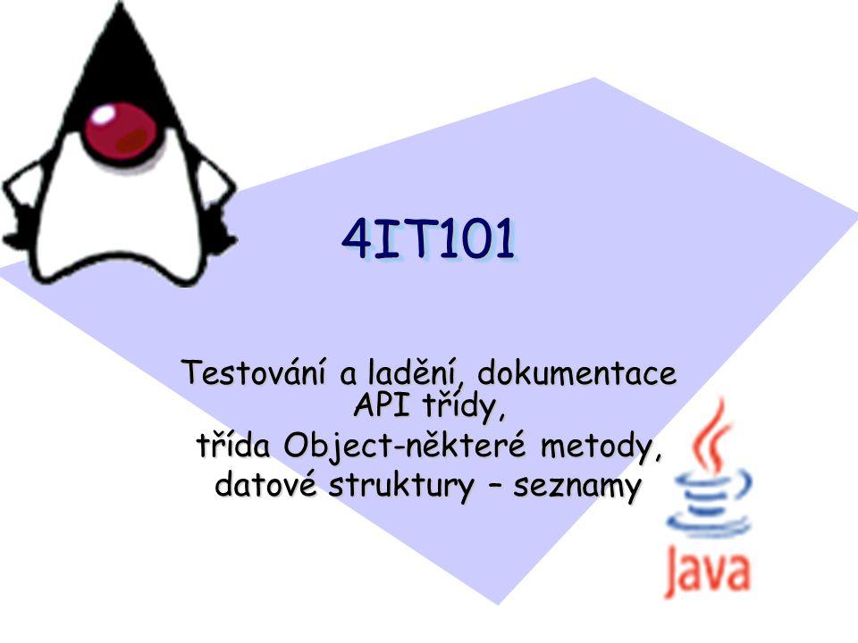 4IT101 Testování a ladění, dokumentace API třídy,