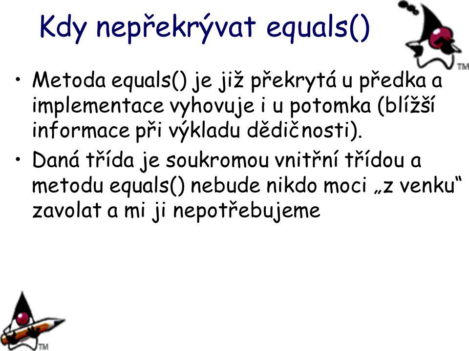 Kdy nepřekrývat equals()
