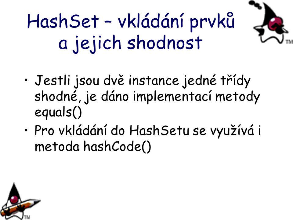 HashSet – vkládání prvků a jejich shodnost