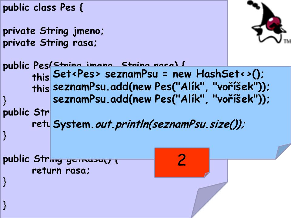 2 Set<Pes> seznamPsu = new HashSet<>();