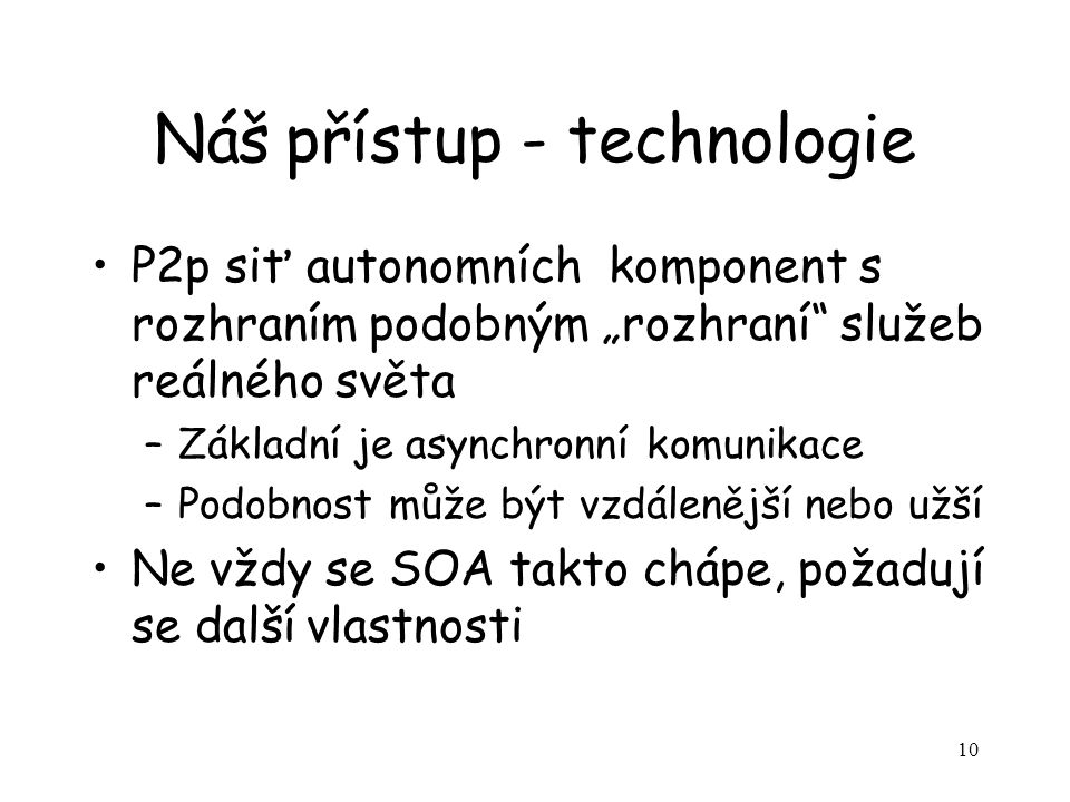 Náš přístup - technologie