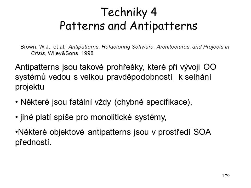Techniky 4 Patterns and Antipatterns
