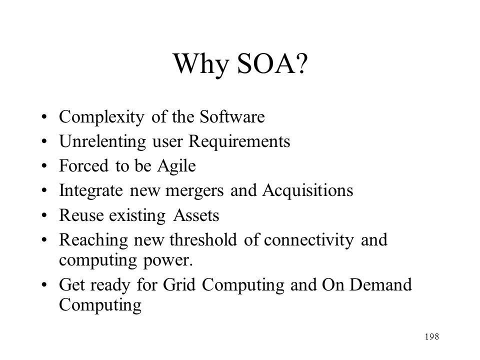 Why SOA Complexity of the Software Unrelenting user Requirements