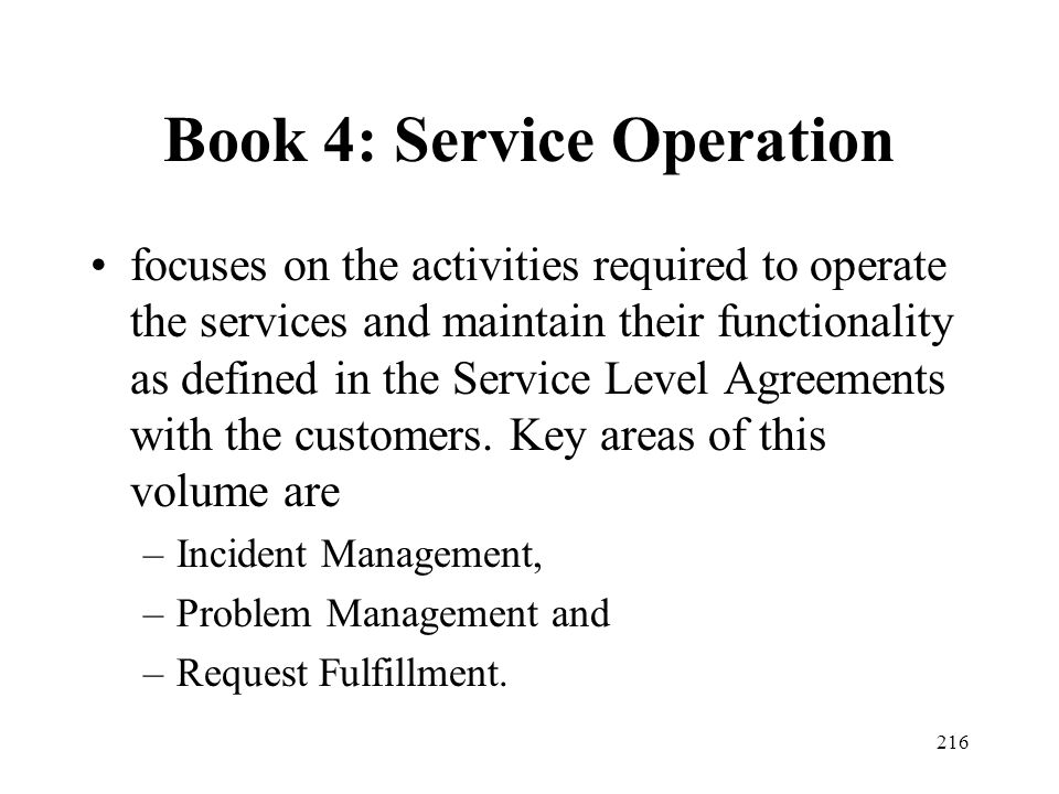 Book 4: Service Operation