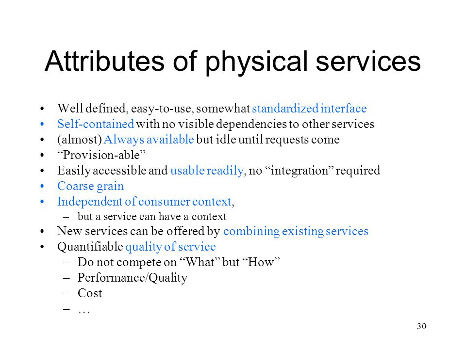 Attributes of physical services
