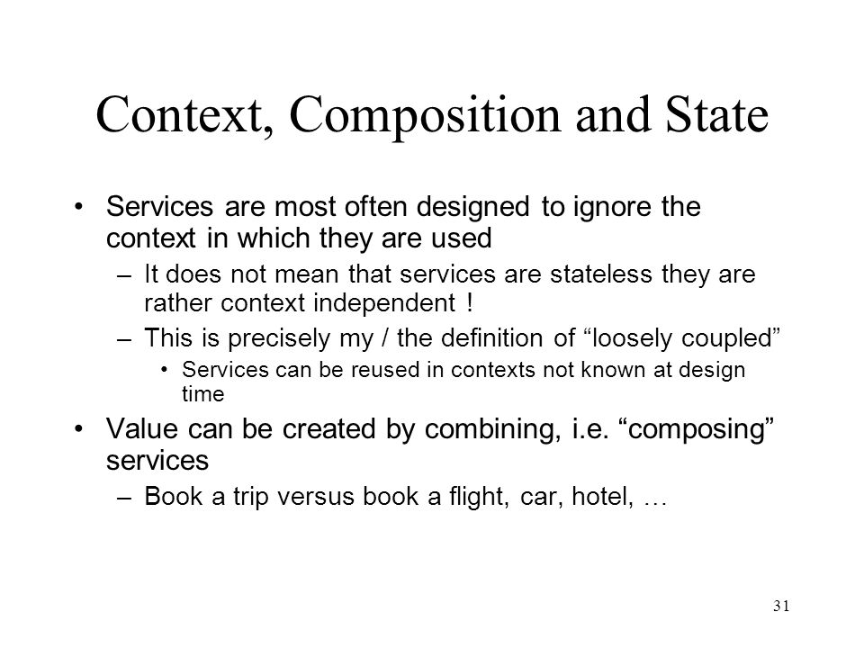 Context, Composition and State