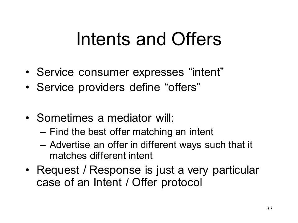 Intents and Offers Service consumer expresses intent