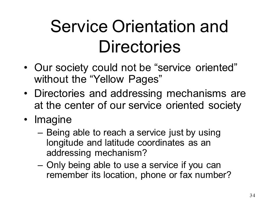 Service Orientation and Directories