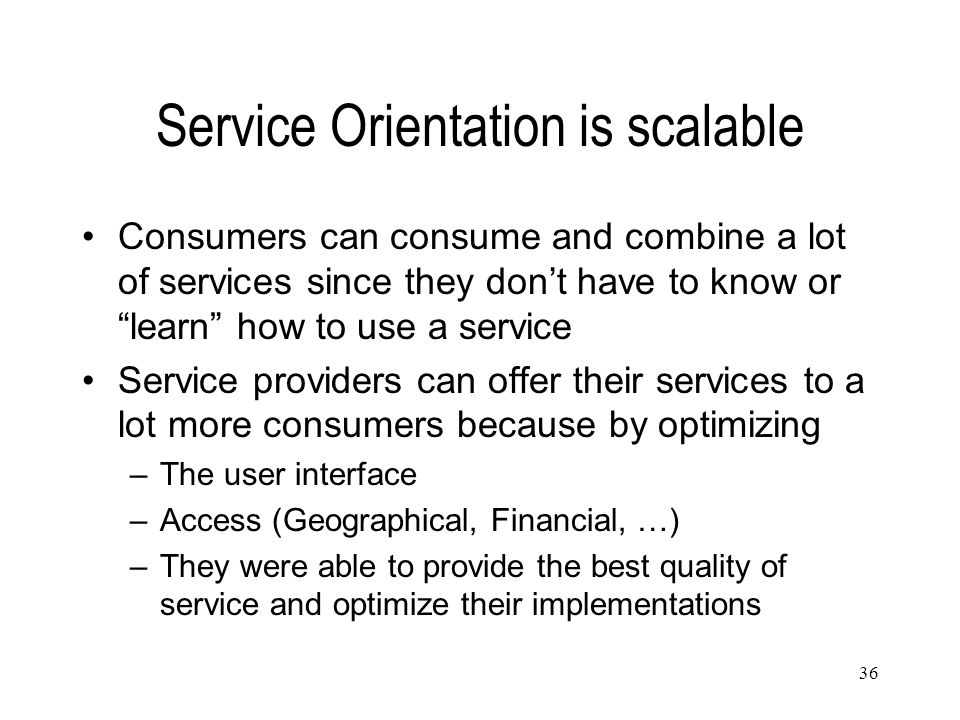 Service Orientation is scalable