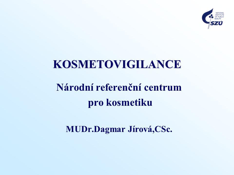 Národní referenční centrum pro kosmetiku MUDr.Dagmar Jírová,CSc.