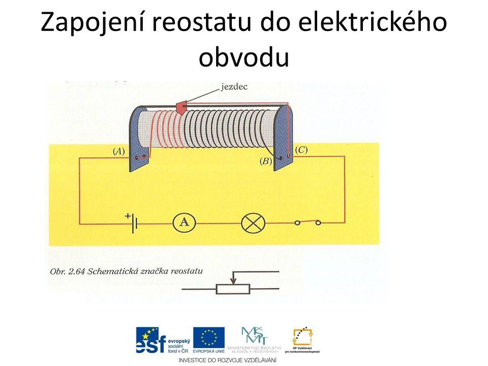 Zapojení reostatu do elektrického obvodu