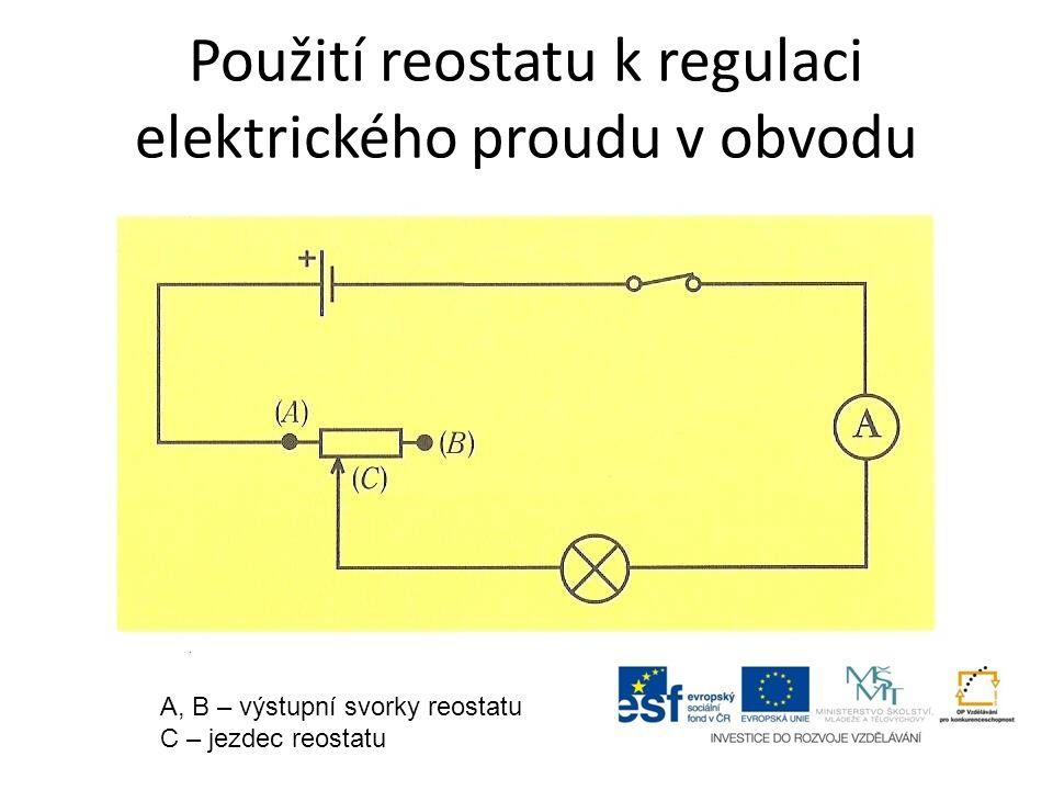 Použití reostatu k regulaci elektrického proudu v obvodu