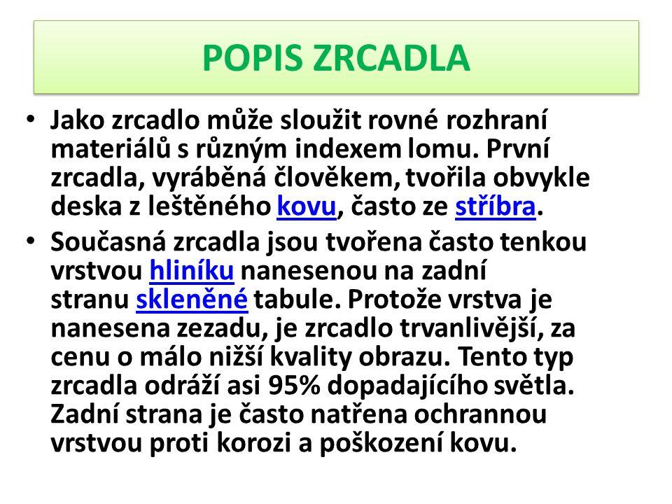 POPIS ZRCADLA