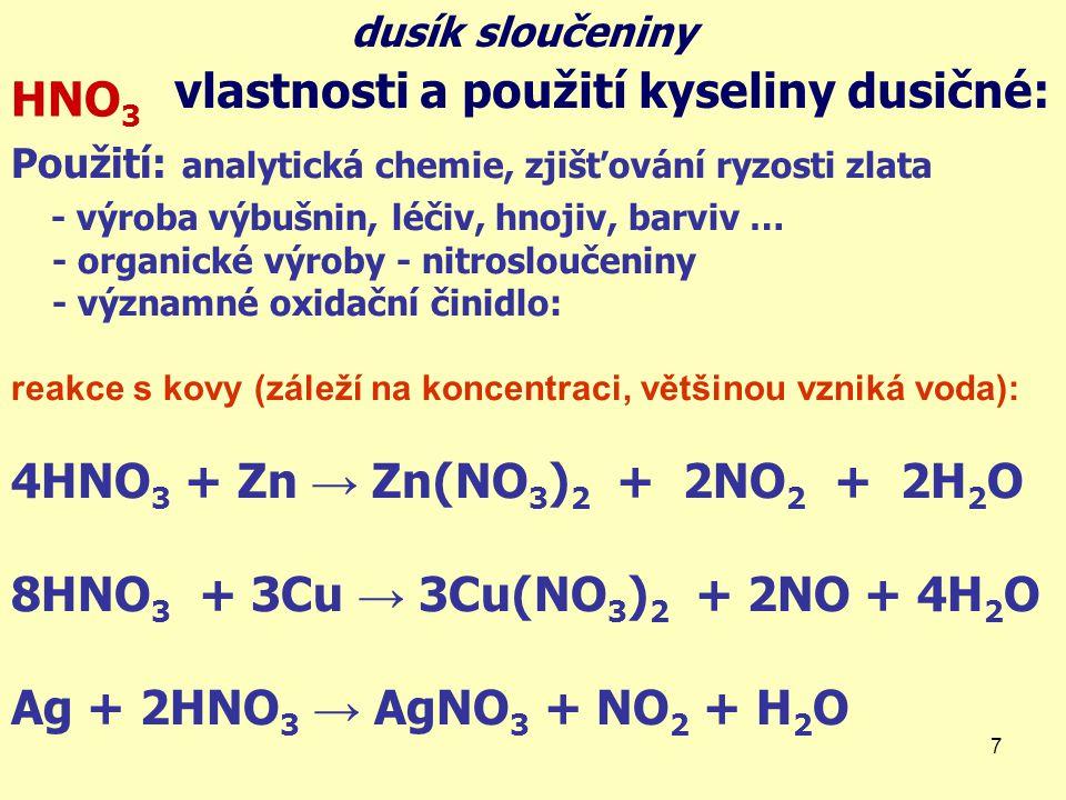 vlastnosti a použití kyseliny dusičné: HNO3