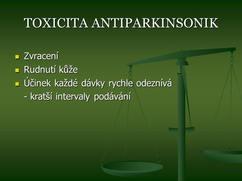 TOXICITA ANTIPARKINSONIK