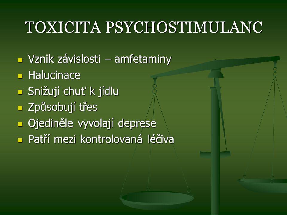 TOXICITA PSYCHOSTIMULANC