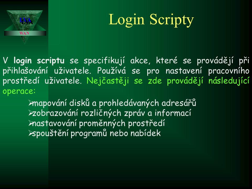 Login Scripty LVA. WAN.