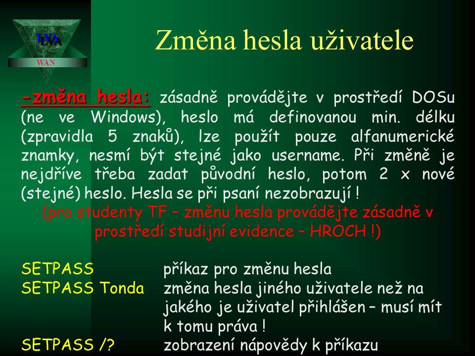 Změna hesla uživatele LVA. WAN.