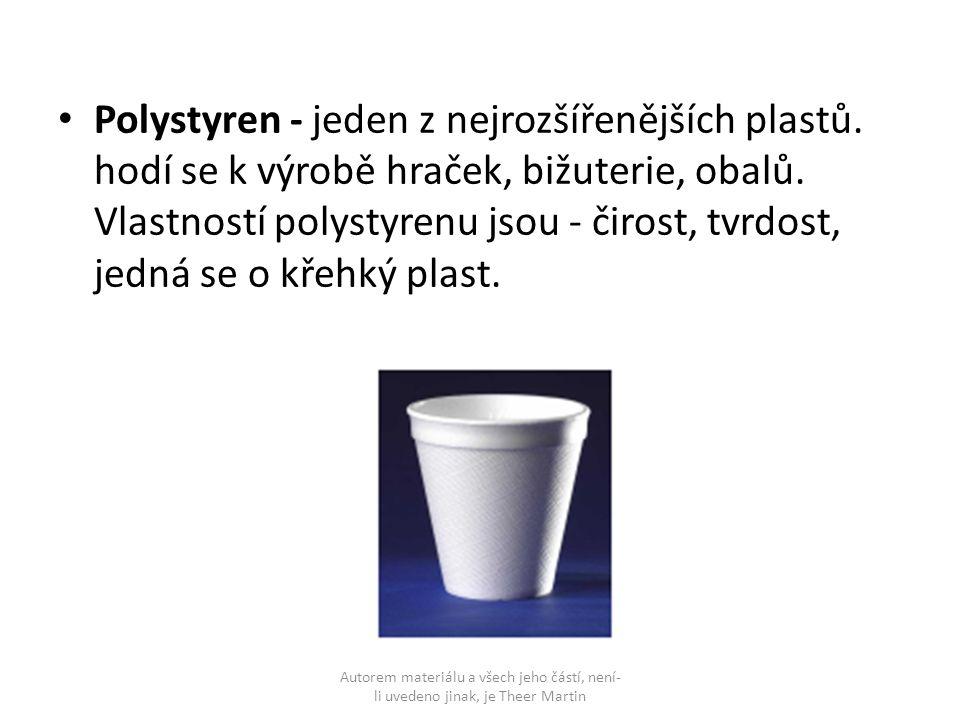 Polystyren - jeden z nejrozšířenějších plastů