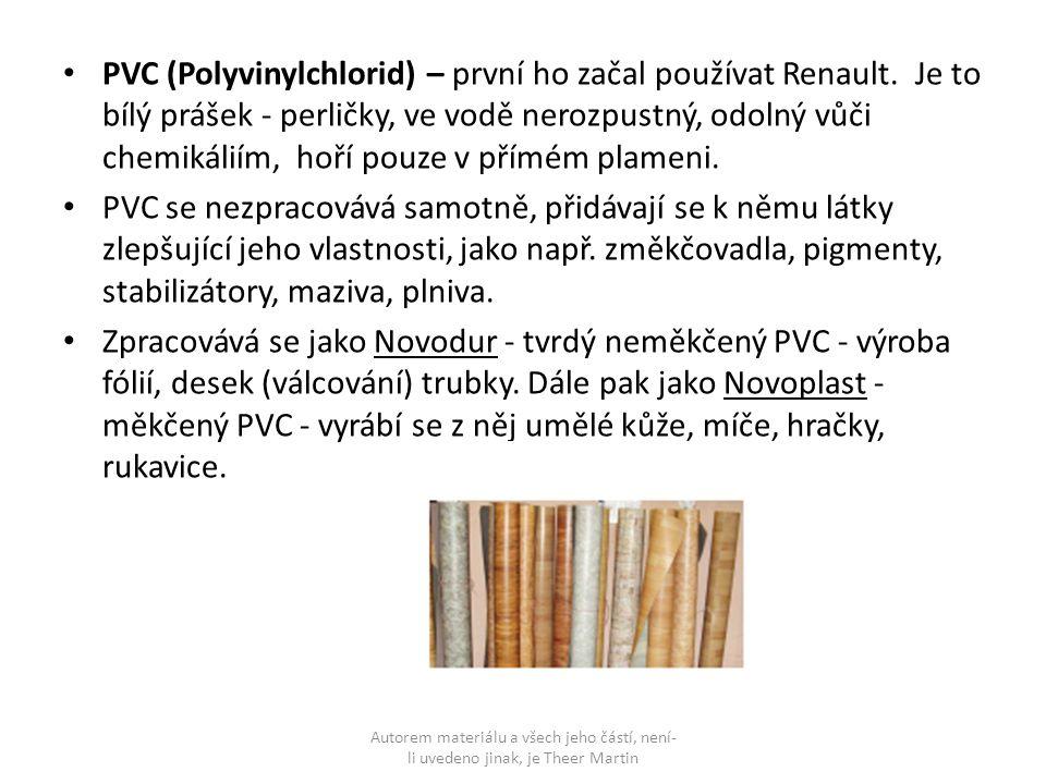 PVC (Polyvinylchlorid) – první ho začal používat Renault