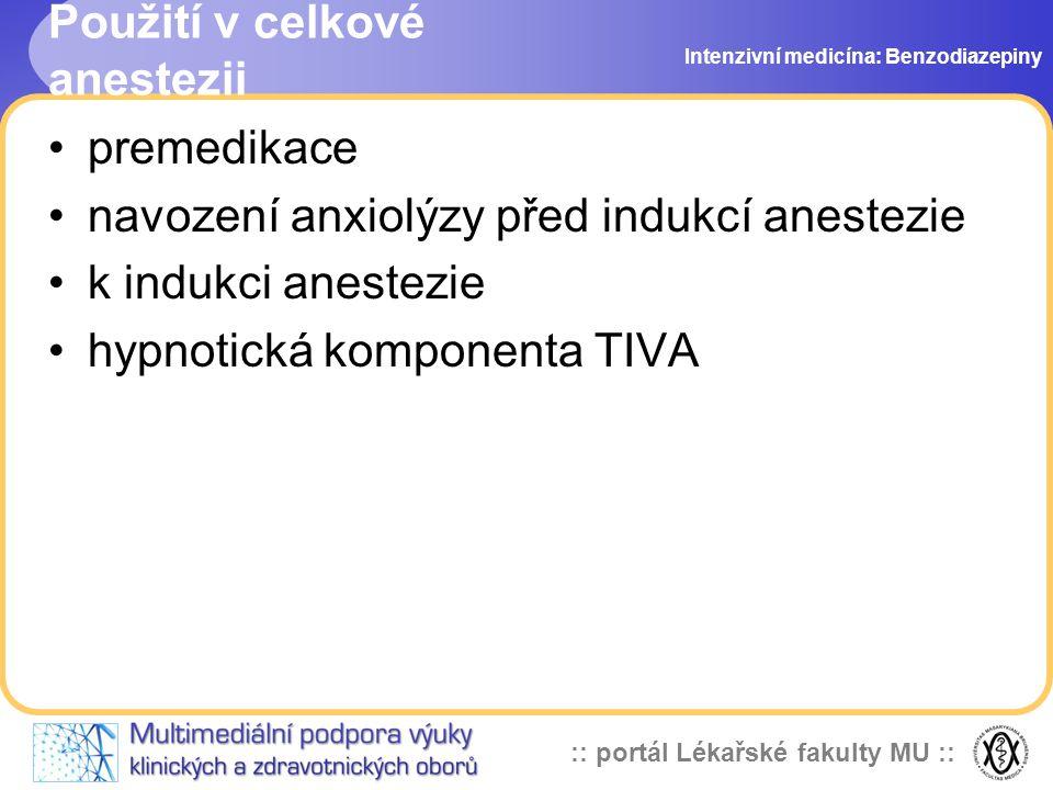 Použití v celkové anestezii