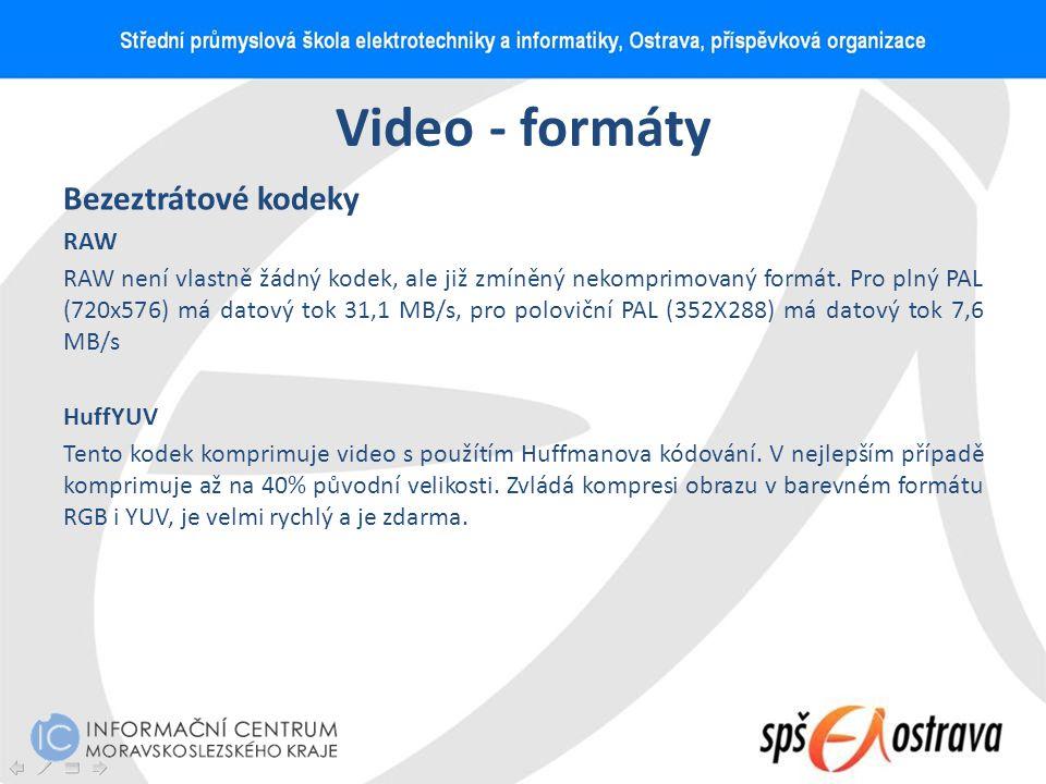 Video - formáty Bezeztrátové kodeky RAW