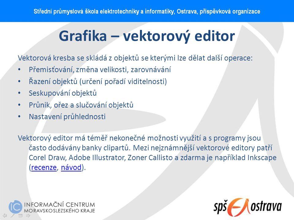 Grafika – vektorový editor