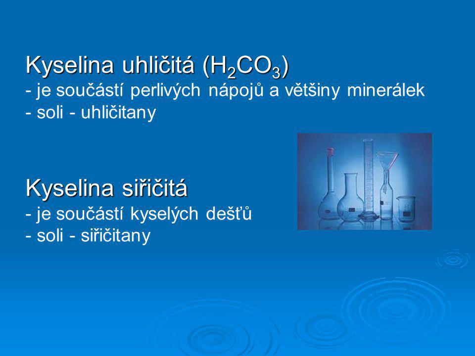 Kyselina uhličitá (H2CO3)