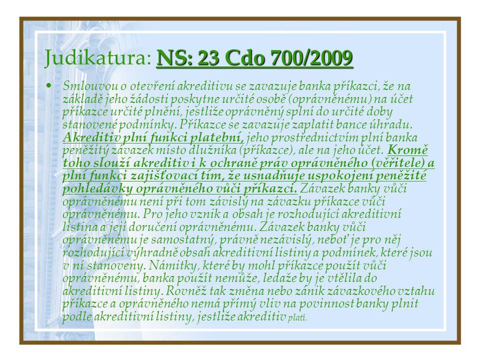 Judikatura: NS: 23 Cdo 700/2009