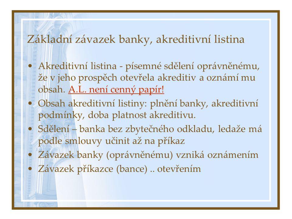 Základní závazek banky, akreditivní listina