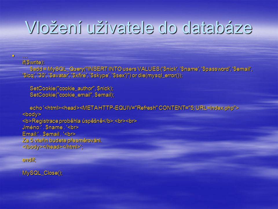 Vložení uživatele do databáze