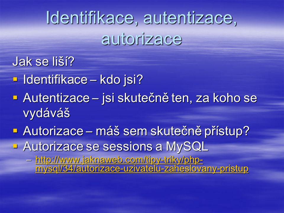 Identifikace, autentizace, autorizace