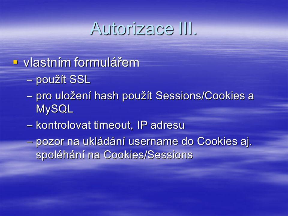 Autorizace III. vlastním formulářem použít SSL