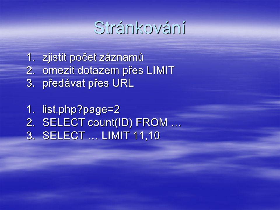 Stránkování zjistit počet záznamů omezit dotazem přes LIMIT