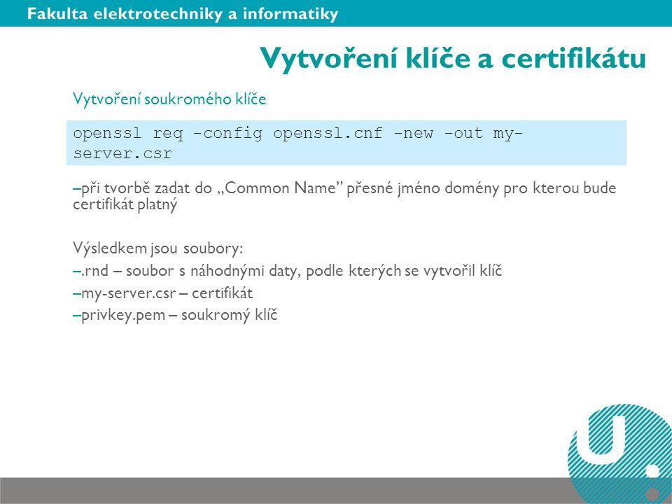 Vytvoření klíče a certifikátu