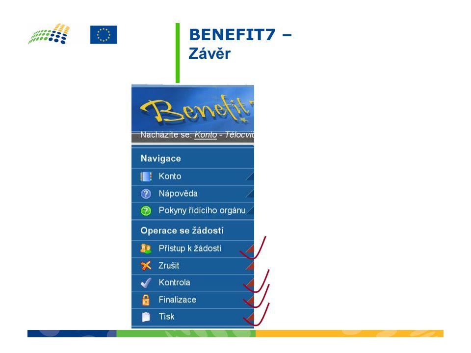 BENEFIT7 – Závěr