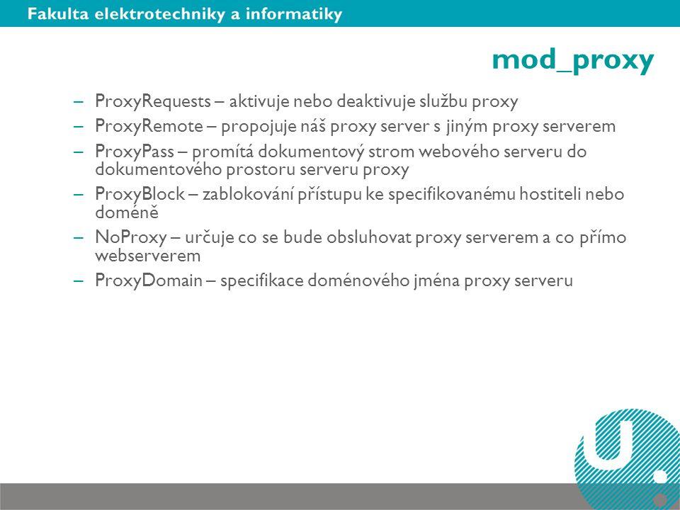mod_proxy ProxyRequests – aktivuje nebo deaktivuje službu proxy