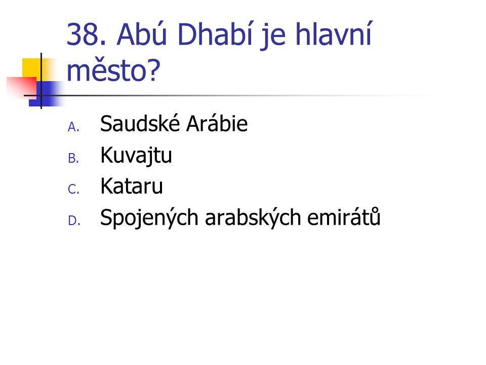 38. Abú Dhabí je hlavní město