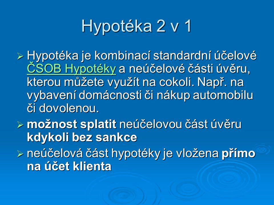Hypotéka 2 v 1